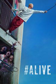 #Alive คนเป็นฝ่านรกซอมบี้