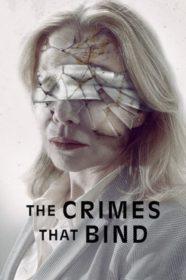 The Crimes That Bind ใต้เงาอาชญากรรม