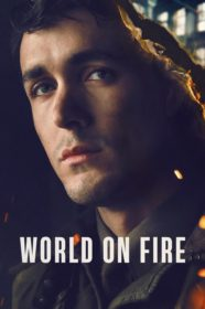 World on Fire เวิลด์ ออน ไฟร์